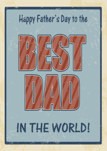 Best Dad in the world Father's Day