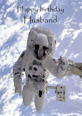 Astronaut in space Husband birthday card