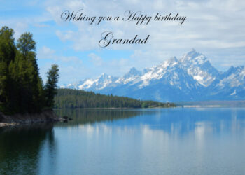 Lake and snow covered mountains Grandad birthday card