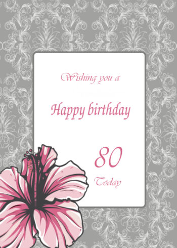 Pink flower with ornate design 80th birthday card